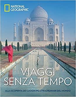 viaggi senz atempo libro national geographic