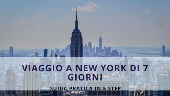 VIAGGIO A NEW YORK DI 7 GIORNI