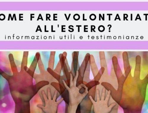 Come fare volontariato all'estero? Informazioni utili + testimonianze