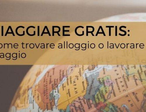 Viaggiare gratis: come trovare alloggio o lavorare in viaggio