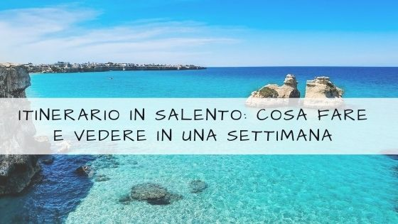 itinerario in salento