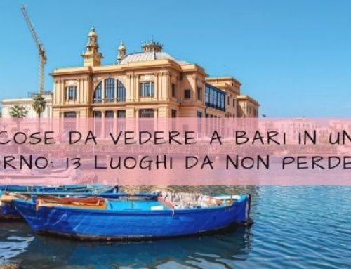 Cose da vedere a Bari in un giorno: 13 luoghi da non perdere