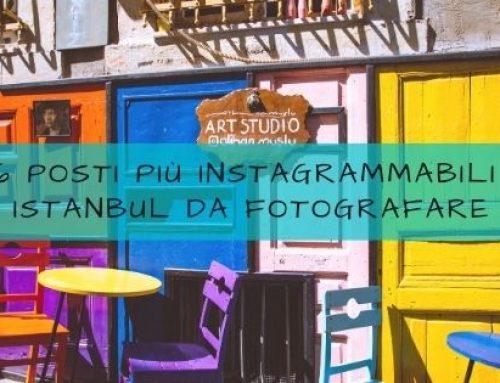 I 16 posti più instagrammabili di Istanbul da fotografare