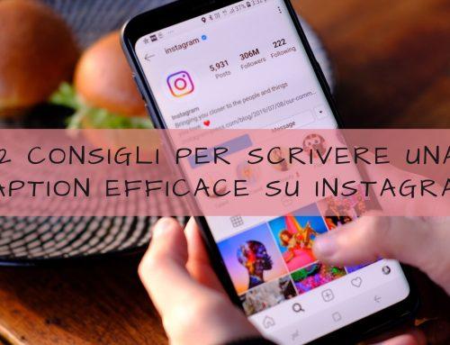 12 Consigli per scrivere una caption efficace su Instagram